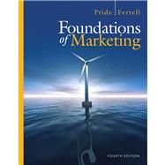 Foundations of Marketing by Pride, William M.; Ferrell, O. C., 9781439039441