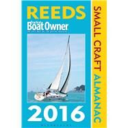 Reeds Pbo Small Craft Almanac 2016 by , 9781472919441