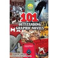 101 Outstanding Graphic Novels by Weiner, Stephen; Fingeroth, Daniel J., 9781561639441