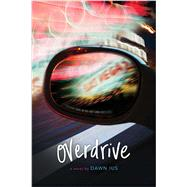 Overdrive by Ius, Dawn, 9781481439442