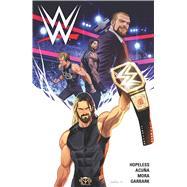WWE Vol. 1 by Hopeless, Dennis; Mora, Dan; Acuña, Serg, 9781608869442