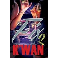 The Fix 2 by K'WAN, 9781622869442