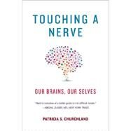 Touching a Nerve by Churchland, Patricia S., 9780393349443