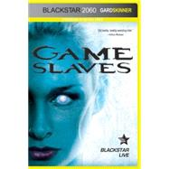 Game Slaves by Skinner, Gard, 9780544439443