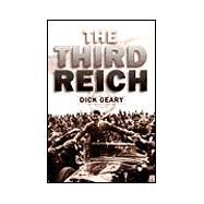 The Third Reich by Geary, Richard J., 9780582369443