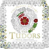 The Tudors by Grueninger, Natalie; Holeman, Kathryn, 9780750979443