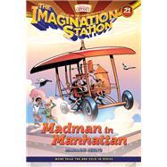Madman in Manhattan by Hering, Marianne; Hohn, David; Cariello, Sergio, 9781589979444