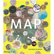 Map: Exploring the World by Phaidon Editors; Hessler, John, 9780714869445