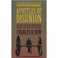 Apostles of Disunion by Dew, Charles B., 9780813939445