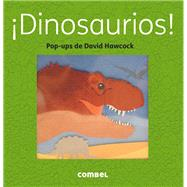 Dinosaurios! by Hawcock, David, 9788498259445