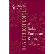 American Heritage Dictionary of Indo-European Roots, Third Edition by Watkins, Calvert, 9780547549446
