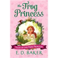 The Frog Princess by Baker, E. D., 9781619639447