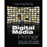 Digital Media Primer by Wong, Yue-Ling, 9780132239448