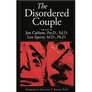 The Disordered Couple by Carlson,Jon, 9781138869448