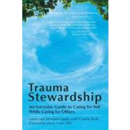 Trauma Stewardship by Lipsky, Laura Van Dernoot, 9781576759448