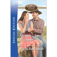 Fortune's Secret Husband by Smith, Karen Rose, 9780373659449
