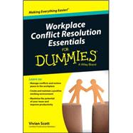 Workplace Conflict Resolution Essentials for Dummies: Australian & New Zealand Edition by Scott, Vivian, 9780730319450