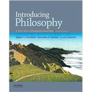 Introducing Philosophy A Text with Integrated Readings by Solomon, Robert C.; Higgins, Kathleen M.; Martin, Clancy, 9780190209452