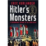 Hitler's Monsters by Kurlander, Eric, 9780300189452