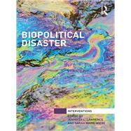 Biopolitical Disaster by Lawrence; Jennifer L., 9781138659452
