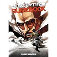 Attack on Titan Guidebook: INSIDE & OUTSIDE by ISAYAMA, HAJIME, 9781612629452