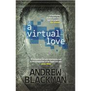A Virtual Love by Blackman, Andrew, 9781909039452