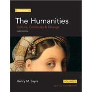 Humanities Culture, Continuity and Change, Volume II, The,  Plus NEW MyArtsLab  -- Access Card Package by Sayre, Henry M., 9780205999453