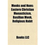 Monks and Nuns by , 9781156539453