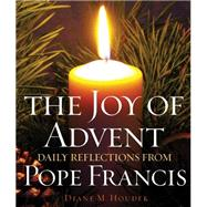 The Joy of Advent by Houdek, Diane M., 9781616369453