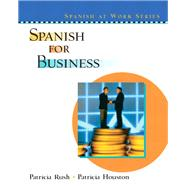 Spanish for Business by Rush, Patricia; Houston, Patricia, 9780130409454