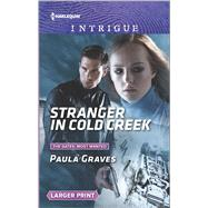 Stranger in Cold Creek What Happens on the Ranch bonus story by Graves, Paula; Fossen, Delores, 9780373749454