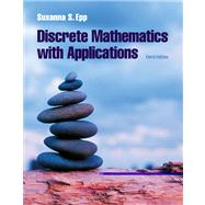 Discrete Mathematics with Applications by Epp, Susanna S., 9780534359454