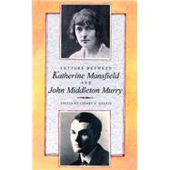 Letters Between Katherine Mansfield and John Middleton Murry by Mansfield, Katherine, 9780860689454