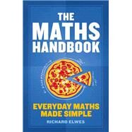 The Maths Handbook by Elwes, Richard, 9781782069454