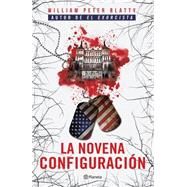 La novena configuracin / The Ninth Configuration 9786070729454N