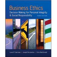 Business Ethics: Decision Making for Personal Integrity & Social Responsibility by Hartman, Laura; DesJardins, Joseph; MacDonald, Chris, 9780078029455