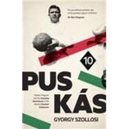 Puskas by Szollosi, Gyorgy; Ferguson, Alex, Sir, 9781910449455
