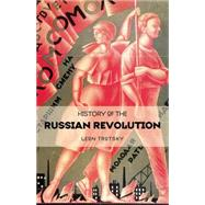 History of the Russian Revolution by Trotsky, Leon, 9781931859455
