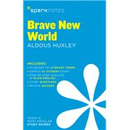 Brave New World SparkNotes Literature Guide by SparkNotes; Huxley, Aldous, 9781411469457