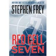Red Cell Seven by Frey, Stephen, 9781477809457