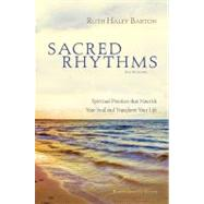 Sacred Rhythms: Six Lessons by Barton, Ruth Haley, 9780310889458