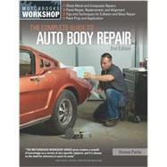 The Complete Guide to Auto Body Repair by Parks, Dennis W., 9780760349458