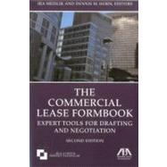 The Commercial Lease Formbook: Expert Tools for Drafting and Negotiation by Meislik, Ira; Horn, Dennis M., 9781604429459