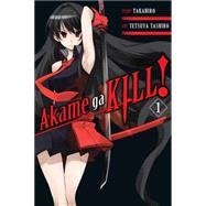 Akame ga KILL!, Vol. 1 by Takahiro; Tashiro, Tetsuya, 9780316259460