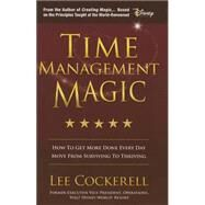 Time Management Magic by Cockerell, Lee, 9780990769460