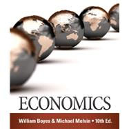 Economics by Boyes, William; Melvin, Michael, 9781285859460