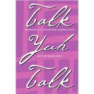 Talk Yuh Talk by Dawes, Kwame Senu Neville, 9780813919461