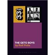 Geto Boys' the Geto Boys by Potts, Rolf, 9781628929461