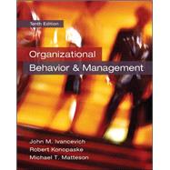 Organizational Behavior and Management by Ivancevich, John; Konopaske, Robert; Matteson, Michael, 9780078029462