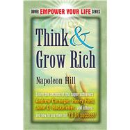 Think and Grow Rich by Napoleon Hill, 9780486459462